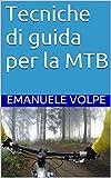Image de Tecniche di guida per la MTB (Italian Edition)