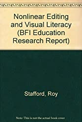 Nonlinear Editing and Visual Literacy (BFI Education Research Report)