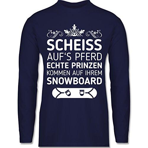 Shirtracer Wintersport - Scheiß Aufs Pferd Echte Prinzen Kommen auf Ihrem Snowboard - Herren Langarmshirt Navy Blau