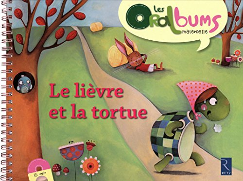 Le lièvre et la tortue (+ CD audio) par Chantal Tartare-Serrat