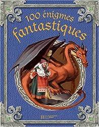 106 Enigmes fantastiques