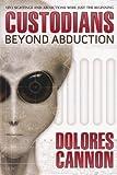 Custodians: Beyond Abduction