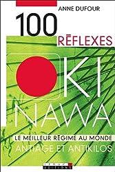 100 Réflexes Okinawa : Antiâge et antikilos