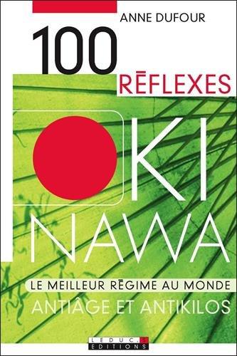 100 Réflexes Okinawa : Antiâge et antikilos par Anne Dufour
