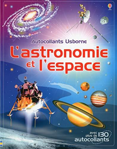 L'astronomie et l'espace - Documentaires en autocollants par Emily Bone