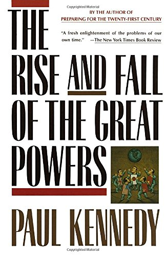 The Rise and Fall of the Great Powers por Paul Kennedy
