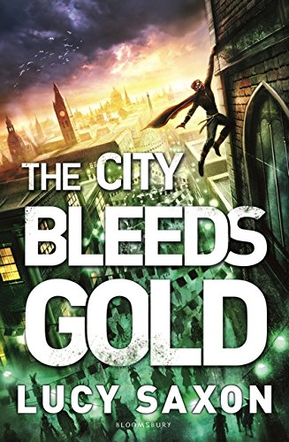 The City Bleeds Gold (Take Back the Skies 3)
