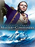Master & Commander - Bis ans Ende der Welt