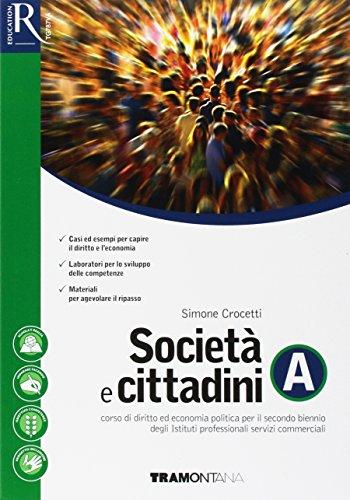 Societ e cittadini. Per le Scuole superiori. Con e-book. Con 2 espansioni online