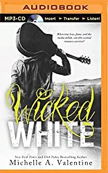 Wicked White by Michelle A. Valentine (2015-06-23)