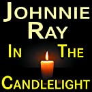Johnnie Ray In The Candlelight