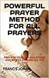 Books:POWERFUL PRAYER METHOD FOR ALL PRAYERS:Spiritual:Religious:Inspirational:Prayer:Free:Bible:Top:100:NY:New:York:Times:On:Best:Sellers:List:In:Non:Fiction:2015:Free:Sale:Month:Releases