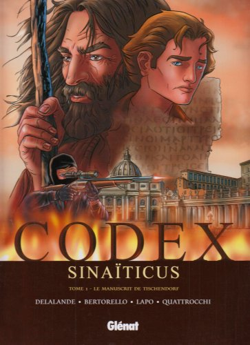 Codex Sinaïticus, Tome 1 : Le manuscrit de Tischendorf