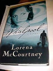 Whirlpool [Gebundene Ausgabe] by Lorena McCourtney