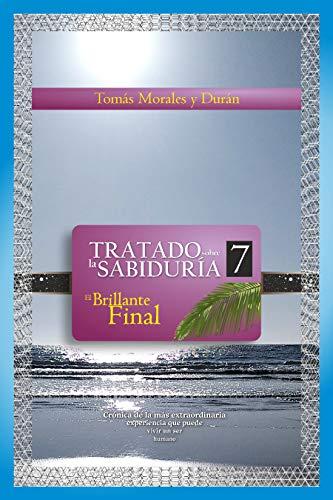 El Brillante Final (Tratado sobre la Sabiduría nº 7) eBook: Tomás ...