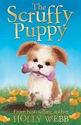The Scruffy Puppy (Holly Webb Animal Stories)