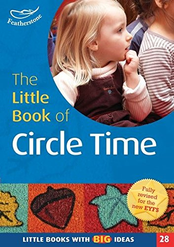 The Little Book of Circle Time: Little Books with Big Ideas (28) por Dawn Roper