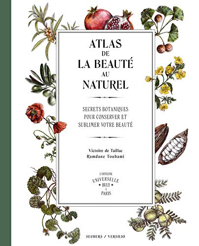 Atlas de la beauté au naturel