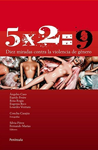 5X2= 9: Diez miradas contra la violencia de género (ATALAYA)