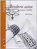 Broderie suisse : Nouveaux modèles