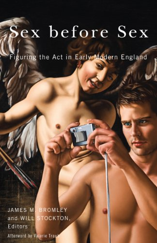Sex before Sex: Figuring the Act in Early Modern England (English Edition)