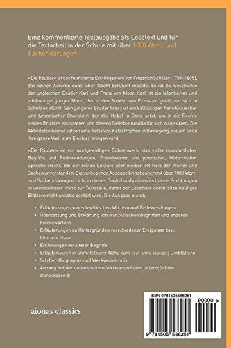 Die Räuber. Friedrich Schiller: Kommentierte Ausgabe mit Wort- und Sacherklärungen für die Gymnasiale Oberstufe