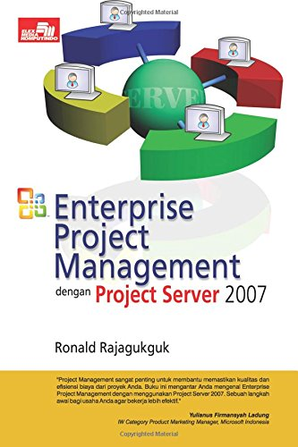 Enterprise Project Management Dengan Project Server 2007