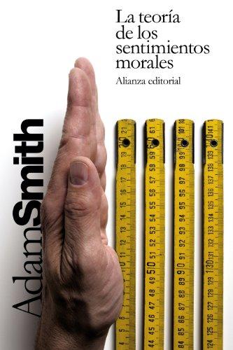 Portada del libro La teoría de los sentimientos morales (El Libro De Bolsillo - Filosofía)