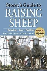 Storey's Guide to Raising Sheep, 4th Edition: Breeding, Care, Facilities by Paula Simmons (2009-12-16)