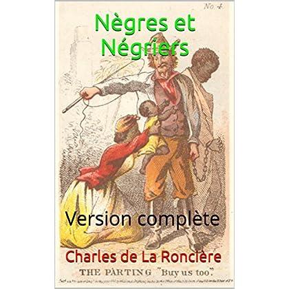 Nègres et Négriers: Version complète