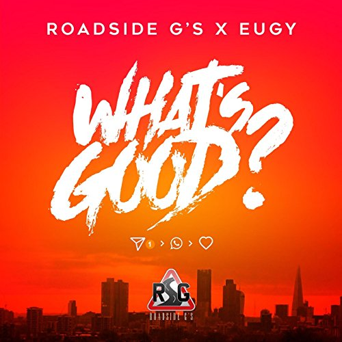 What's Good? (feat. Eugy) [Exp...