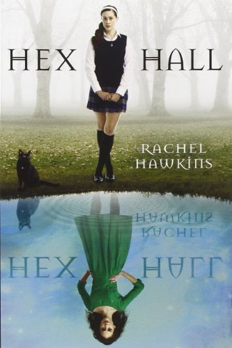 Hex Hall Book One (A Hex Hall Novel, Band 1) (Hex Hall Book 1)