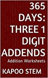 365 Addition Worksheets with Three 1-Digit Addends: Math Practice Workbook (365 Days Math Addition Series) (English Edition)
