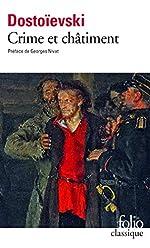 Crime et châtiment de Fedor Mikhaïlovitch Dostoïevski
