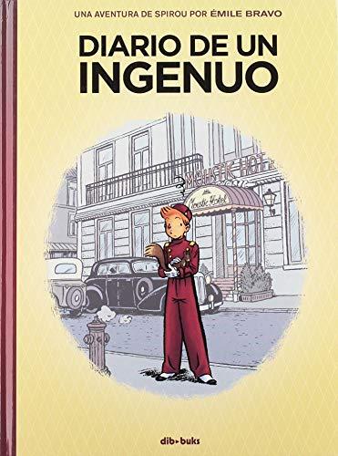 Diario de un ingenuo: Una aventura de Spirou por Émile Bravo