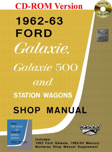 1962-63-ford-galaxie-and-mercury-monterey-shop-manual