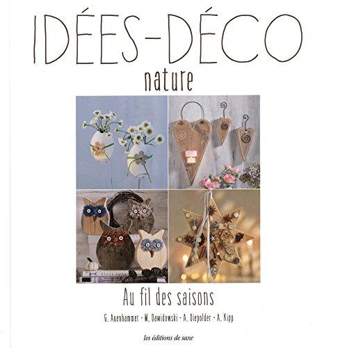 Idées déco nature : Au fil des saisons