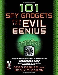 101 Spy Gadgets for the Evil Genius by Brad Graham (2006-08-01)