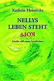 Nellys Leben steht kopf: Frische süß-saure Geschichten