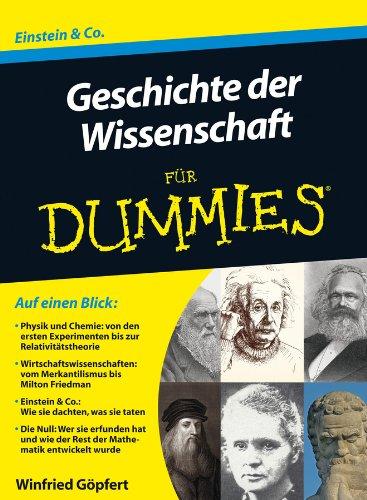 Geschichte der Wissenschaft fur Dummies (Für Dummies)