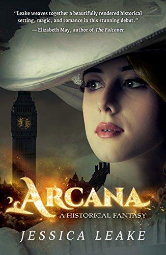 Arcana: A Novel of the Sylvani (Novels of the Sylvani) by [Leake, Jessica]
