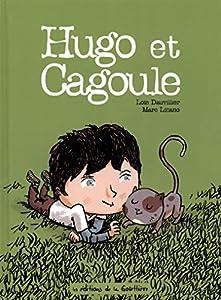 """Afficher """"Hugo et Cagoule"""""""