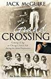 Grand Crossing: Coming of Age on Chicago's South Side During the Great Depression
