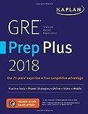 #2: GRE Prep Plus 2018: Practice Tests + Proven Strategies + Online + Video + Mobile (Kaplan Test Prep)