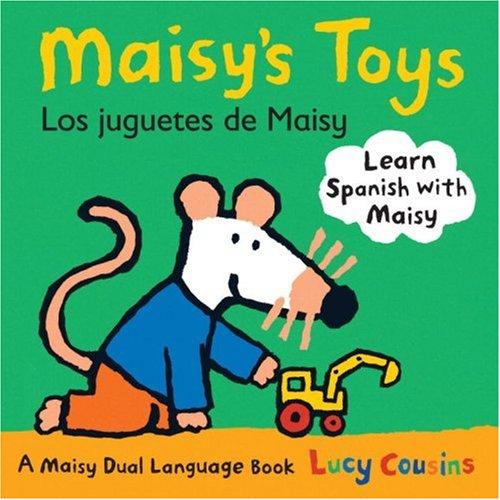 Maisy's Toys/Los Juguetes de Maisy