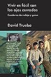 Vivir es fácil con los ojos cerrados: Cuaderno de rodaje y guion (Ensayo general) (Spanish Edition)