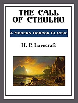The Call of Cthulhu by [Lovecraft,  H. P.]