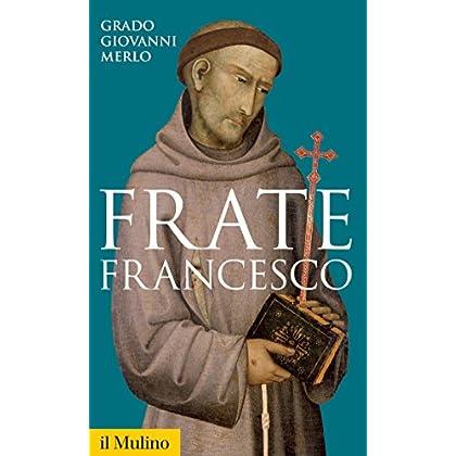 Frate Francesco (Storica Paperbacks)