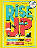 Rise Up: Ordinary Kids with Extraordinary Stories (Blue Peter Book Award Winner 2020)