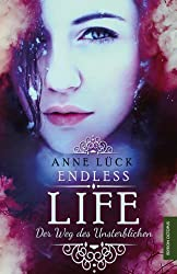 Endless Life: Der Weg des Unsterblichen
